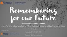 Remembering for our future dialogue series